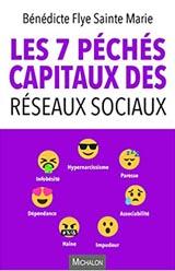 Les 7 péchés capitaux des Réseaux Sociaux.